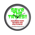 SAVE THE TREES!! Wall Clock