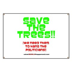 SAVE THE TREES!! Banner