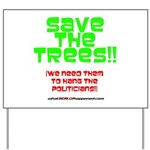 SAVE THE TREES!! Yard Sign