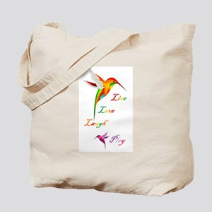 Hummingbird Live Love Laugh P Tote Bag