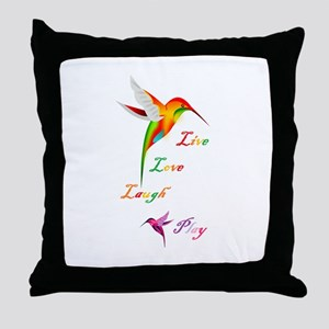 Hummingbird Live Love Laugh P Throw Pillow