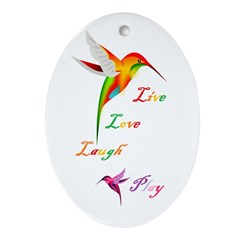 Hummingbird Live Love Laugh P Oval Ornament