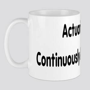 Actuaries Do It Continuously And Discretely Mugs