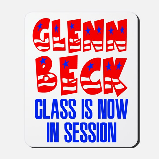 Glenn Beck Class is Now in Session Mousepad