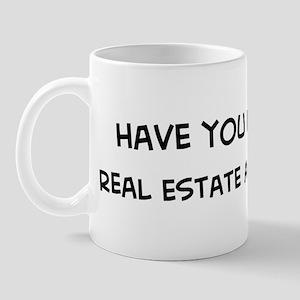 Hugged a Real Estate Agent Mug