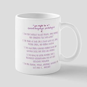 You might be a Speech Patholo Mug