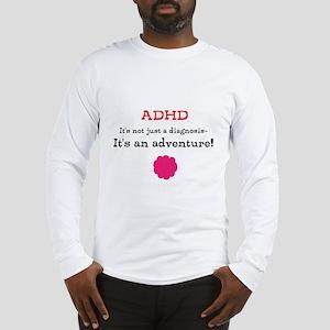 ADHD Adventure Long Sleeve T-Shirt