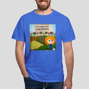 Rather Be Farming Dark T-Shirt