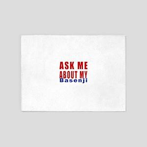 Ask About My Basenji Dog 5'x7'Area Rug