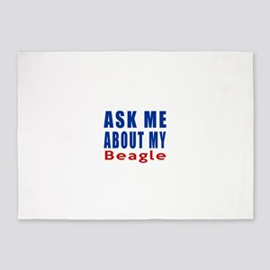 Ask About My Beagle Dog 5'x7'Area Rug
