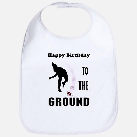 Happy Birthday To The Ground Bib