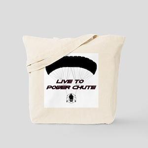 """Live to Power Chute"" Tote Bag"