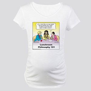 Lunchroom Philosophy Maternity T-Shirt