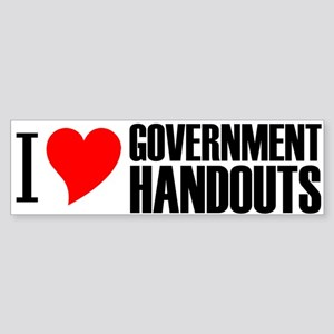 I Heart Government Handouts Bumper Sticker