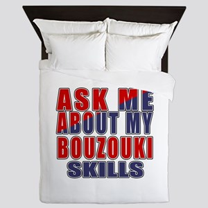 Ask About My Bouzouki Skills Queen Duvet
