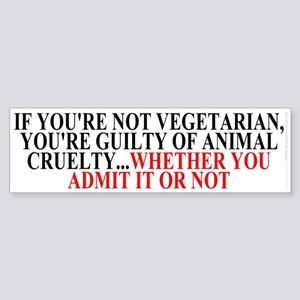 If you're not vegetarian Sticker (Bumper)