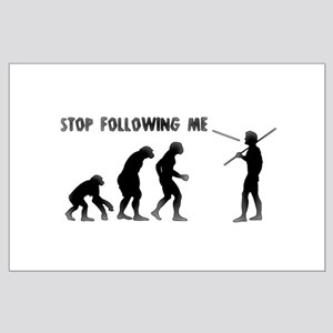 Stop Following Me Evolution Large Poster