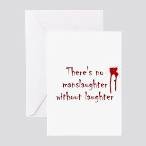 No Manslaughter without Laugh Greeting Cards (Pack