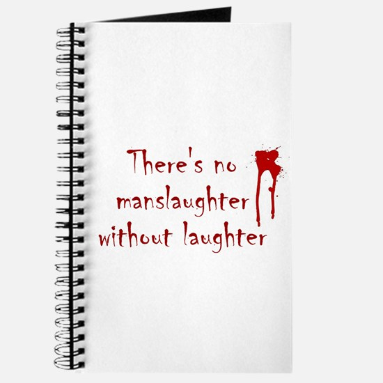 No Manslaughter without Laugh Journal