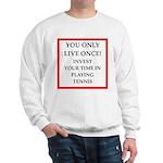 Funny sports and gaming joke Sweatshirt