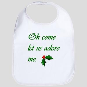 Oh Come Let Us Adore Me (Bib)
