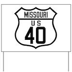 Route 40 Shield - Missouri Yard Sign
