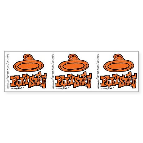 Condom Play Safe (left) Bumper Sticker