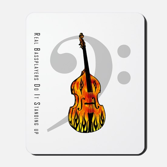 Real Bass Players Do It Stand Mousepad