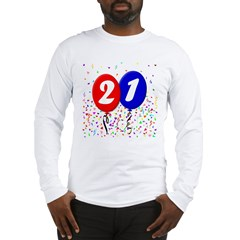 21st Birthday Long Sleeve T-Shirt
