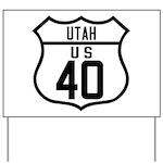 Route 40 Shield - Utah Yard Sign