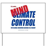 Climate Control Yard Sign