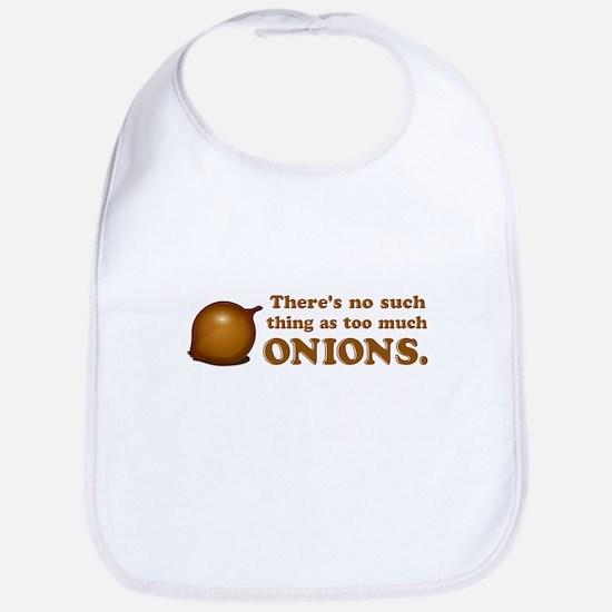 Never Too Much Onions Bib