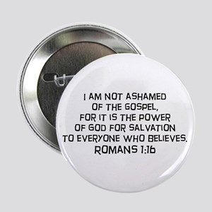 "Romans 1:16 2.25"" Button (10 pack)"