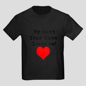 My Aunt (Your Name) Loves Me T-Shirt