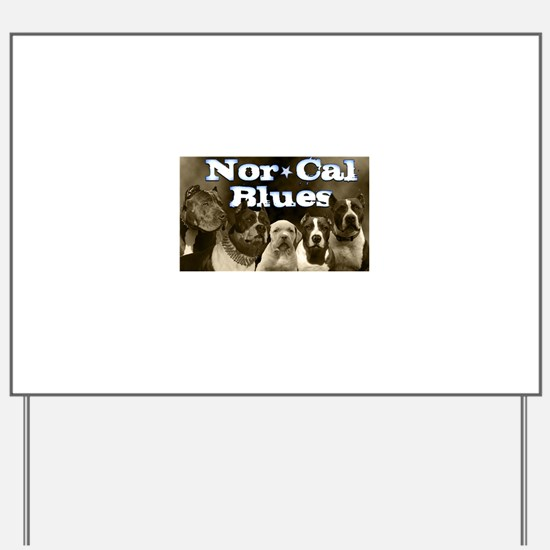 Nor Cal Blues Yard Sign