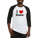 I Love Walker Baseball Jersey