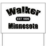 Walker Established 1896 Yard Sign
