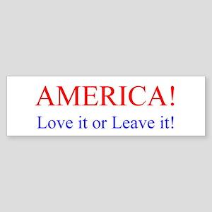 America! Love it or Leave it! Patriotic Sticker