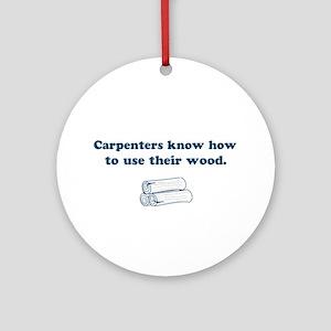 Funny Carpenters Ornament (Round)