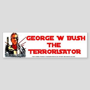 anti Bush theTerrorisator 'movie' bumper Sticker