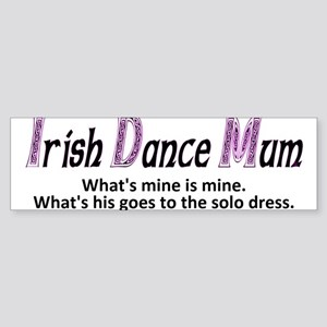 Irish Dance Mum - Bumper Sticker