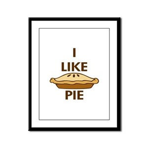 I Like Pie Framed Panel Print