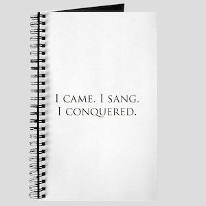 I came, I sang, I conquered Journal