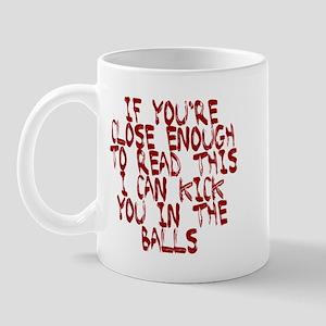 If you're close enough to rea Mug