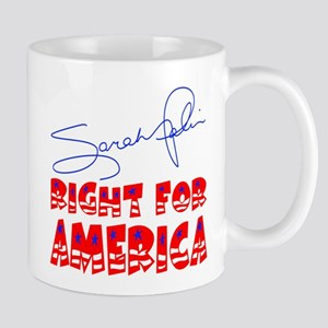 Sarah Palin Right For America Mug