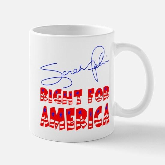 Sarah Palin Right For America Mug