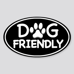 Dog Friendly Black Oval Oval Sticker
