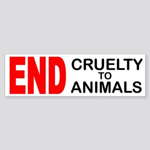 END Cruelty to Animals Bumper Sticker