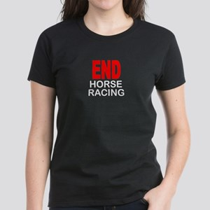 END Horse Racing Women's Dark T-Shirt