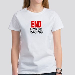 END Horse Racing Women's T-Shirt